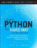 Learn Python the Hard Way 3rd Edition A Very Simple Introduction to the Terrifyingly Beautiful World of Computers & Code