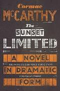 Sunset Limited A Novel in Dramatic Form UK