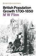 British Population Growth, 1700-1850