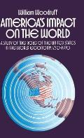 America's Impact on the World: A Study of the Role of the United States in the World Economy,1750-1970