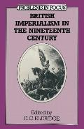 British Imperialism in the Nineteenth Century