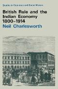 British Rule and the Indian Economy 1800-1914