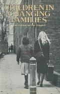 Children in Changing Families: A Study of Adoption and Illegitimacy