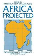 Africa Projected: From Recession to Renaissance by the Year 2000?