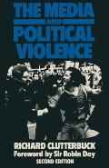 The Media and Political Violence