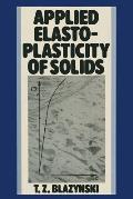 Applied Elasto-Plasticity of Solids