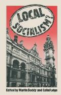 Local Socialism?: Labour Councils and New Left Alternatives