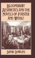 Bloomsbury Aesthetics and the Novels of Forster and Woolf