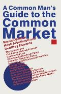 A Common Man S Guide to the Common Market