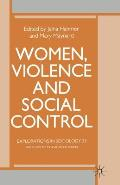 Women, Violence and Social Control