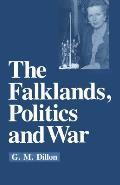 The Falklands, Politics and War