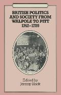 British Politics and Society from Walpole to Pitt 1742-1789