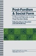 Post-Fordism and Social Form: A Marxist Debate on the Post-Fordist State