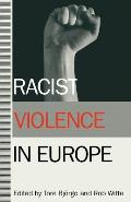 Racist Violence in Europe