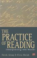 The Practice of Reading: Interpreting the Novel