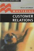 Mastering Customer Relations