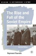 Rise & Fall of the Soviet Empire Second Edition
