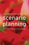 Scenario Planning The Link Between Future & Strategy