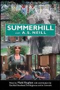 Summerhill and a S Neill
