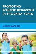 Promoting Positive Behaviour in the Early Years
