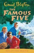Famous Five 08 Five Get Into Trouble