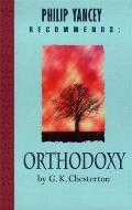 Orthodoxy: Philip Yancey Recommends