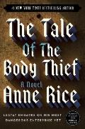 Tale Of The Body Thief Vampire Chronicl