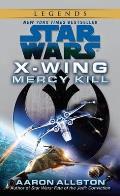 Mercy Kill Star Wars X Wing