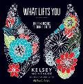 What Lifts You Uplifting Designs to Color & Create