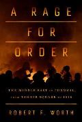 Rage for Order the Middle East in...
