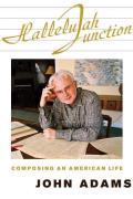 Hallelujah Junction Composing an American Life