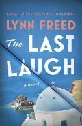 The Last Laugh: A Novel