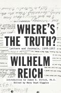 Wheres the Truth Letters & Journals 1948 1957