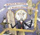 Magnus Maximus A Marvelous Measurer