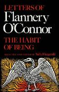 Habit of Being Letters of Flannery OConnor