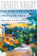World of the Ten Thousand Things Poems 1980 1990