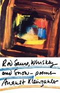 Red Sauce, Whiskey and Snow: Poems