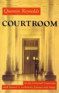 Courtroom: The Story of Samuel S. Leibowitz
