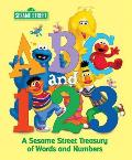 ABC & 123 A Sesame Street Treasury of Words & Numbers