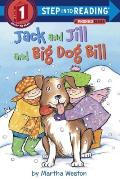 Jack & Jill & Big Dog Bill A Phonics Reader