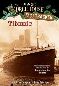 Magic Tree House 17 Research Guide 7 Titanic a Nonfiction Companion