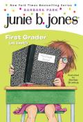 Junie B. Jones: First Grader (at Last!) (Junie B. Jones #18)