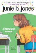 Junie B. Jones: Cheater Pants (Junie B. Jones #21)