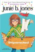 Junie B. Jones: Shipwrecked (Junie B. Jones #23)
