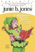 Junie B First Grader Jingle Bells Batman Smells P S So Does May