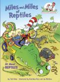 Miles & Miles of Reptiles All about Reptiles