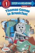 Thomas Comes To Breakfast Step Into Reading