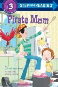 Pirate Mom Step Into Reading Level 3