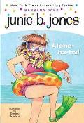 Junie B. Jones: Aloha-Ha-Ha! (Junie B. Jones #26)