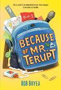 Mr Terupt 01 Because of Mr Terupt